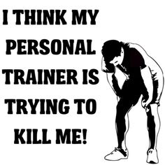 or should I say boot camp trainer...lol
