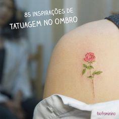 Galeria especial com inspirações de tatuagem para deixar o ombro à mostra de uma vez por todas!
