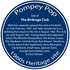 Blue Heritage Plaque for the site of the Birdcage Club, Portsmouth. Uk Board, Hampshire Uk, British Rock, Moody Blues, Portsmouth, Memories, Seaside, 1960s, Cities