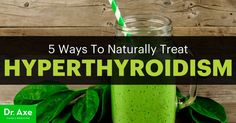 Hyperthyroidism may result in nervousness, irregular heartbeat & weight changes. Try these 5 Ways To Treat Hyperthyroidism Naturally for relief!