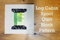 Fresh Spool Series ~ Log Cabin Spool Block Pattern at Fresh Lemons Quilts