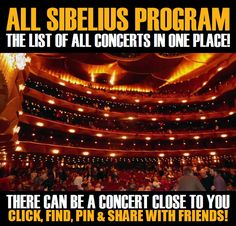 All Sibelius Program in your city! Concerts dates & tickets. #music, #show, #concerts, #events, #tickets, #All Sibelius Program, #rock, #tix, #songs, #festival, #artists, #musicians, #popular,  All Sibelius Program
