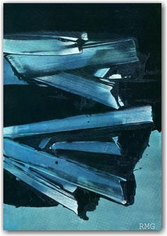 Pierre Soulages: in Aujord'hui Art et Architecture Tachisme, Abstract Art Images, Blue Abstract, Yves Klein, Art Pierre, Art Et Architecture, Art Nouveau, Action Painting, Mid Century Art