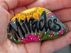 Miracles / Painted Rock / Sandi Pike Foundas / Cape Cod Sea Stone
