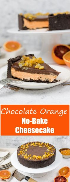 This Chocolate Orange No-Bake Cheesecake is rich, creamy and delicious! Made with an Oreo crust, and topped with chocolate ganache!