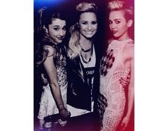Miley Cyrus , Ariana Grande , Demi Lovato this edit is just stunning and talented! It's my 3 idols!