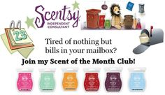 Join my Scent of the Month Club and I'll send you Scentsy's Scent of the Month bar! All club participants will automatically be entered into a monthly drawing to receive an additional Scentsy product - such as a bar, scent circle or room spray.  It's easy to join; but membership is limited so sign-up today.