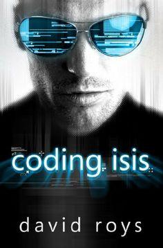 Coding Isis by David Roys, http://www.amazon.com/dp/B00746OGV2/ref=cm_sw_r_pi_dp_UjG0pb0JYP65F