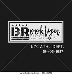 Vector illustration on the theme of fashion in New York City, Brooklyn. Grunge background. Number sport typography, t-shirt graphics, poster, print, banner, flyer, postcard