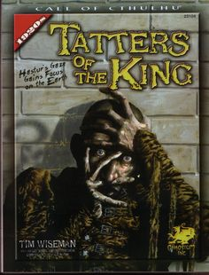 Tatters of the King, for the Call of Cthulhu RPG