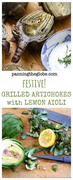 Grilled Artichokes with Lemon Aioli • Do all the prep ahead. Just ...