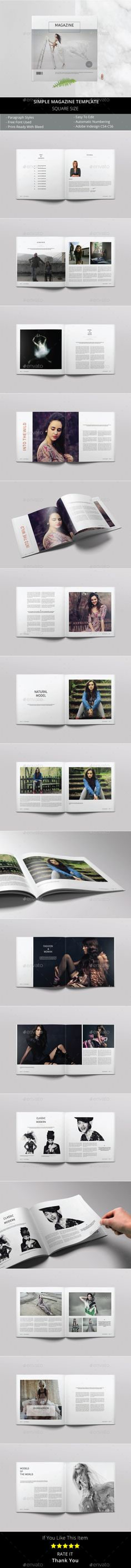 Square Simple Magazine Professional and clean InDesign magazine template that can be used for any type of industry. You can easily edit the text and color. This item consist of 30 pages that fully editable and customizeable. FEATURES : Features :MULTIPURPOSE 30 Pages Square Size Easy to add more pag