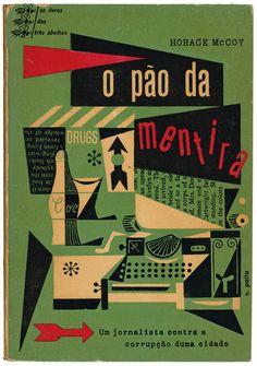 O pão da mentira, Horace McCoy, os livros das três abelhas 5, Editorial Gleba, design Victor Palla, 1957
