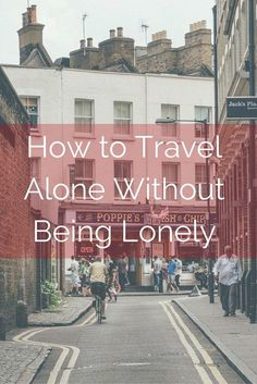 How to Travel Alone Without Being Lonely: 10 tips & 12 posts Worried you'll be lonely traveling solo? Here's some great advice on how to travel alone without being lonely and enjoy the social side of solo travel. Solo Travel Tips, Travel Advice, Travel Guides, Travel Hacks, Travel Packing, Travel Usa, Travel Europe, European Travel, Travel Luggage