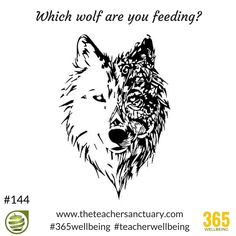 #144/365 ‪#‎365wellbeing Which wolf are you feeding? There are two wolves inside of us which are always at war with each other. One of them is a good wolf which represents things like kindness, bravery and love. The other is a bad wolf, which represents things like greed, hatred and fear. Which one wins? The one you feed! TopTips‬ ‪#‎TakeTheOxygenFirst‬ ‪#‎TeacherWellbeing‬ ‪#‎TheTeacherSanctuary‬ ‪#‎EveryTeacherMatters‬ ‪#‎KathrynLovewell‬ ‪#TaleOfTwoWolves #WhichWolf