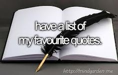 Before I die - Have a list of my favourite quotes