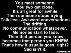 You meet someone...