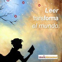 Leer transforma el mundo.  Librería Internacional