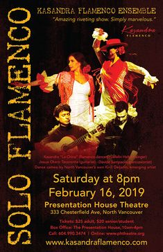 Feb 16 Solo Flamenco show in North Van, Kasandra Flamenco Ensemble. Flamenco Dancers, North Vancouver, Riveting, Presentation, Singer, Artist, Movie Posters, Singers, Artists