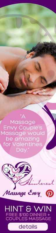 Hint, Hint!  I want a couples massage with my hubby for Valentine's Day!   ($100.00 Value) @Massage Envy San Diego