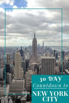 I'm in the final 30 Day Countdown to New York City!! See what amazing adventures I have planned!