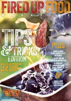 Check out our FREE subscription to the Fired Up Food Magazine! Recipes, tips, tricks, gear and more! - firedupfood.com/magazine-subscription