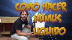 Como Hacer Humus Liquido De Lombriz || Abono Organico || La Huertina De ...