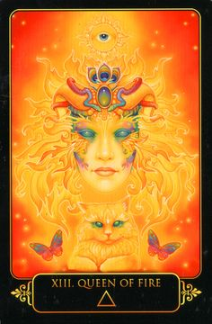 Queen of Fire. Dreams of Gaia Tarot by Ravynne Phelan.