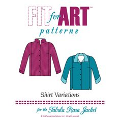 Patterns and instructions for converting your Tabula Rasa Jacket into a button front shirt or shirt jacket with options for a spread or stand-up collar, rollback or curved cuff, and hem with side s...