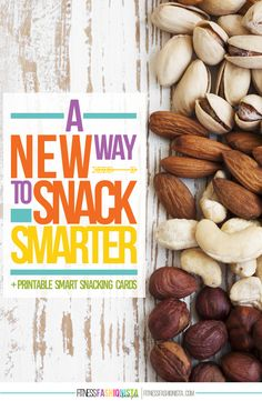 A New Way to Snack Smarter + Printable Smart Snacking Cards - Fitness Fashionista