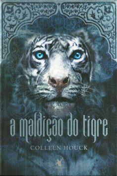 A Maldição do Tigre – A Saga do Tigre – Vol 1  Quero um tigre também ;)