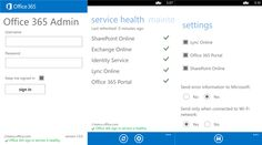 """Microsoft Office 365 Admin application Lumia WP8 smartphones   Microsoft released the new Office 365 Admin application that allows the IT administrator to access the organization's """"Office 365 service status on the go with the Nokia Lumia WP8 smartphones - 1.0.0.0."""