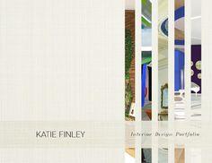 Interior Design Portfolio Katie Finley  A portfolio of my student work while attending New York School Of Interior Design
