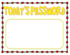 Word of the week? Great sight word or spelling word practice. Post outside the door, and change the word daily/weekly: students have to whisper the word to the teacher as they come in. Sight Word Practice, Sight Words, Word Study, Word Work, School Fun, School Ideas, School Stuff, Sight Word Activities, Kindergarten Literacy