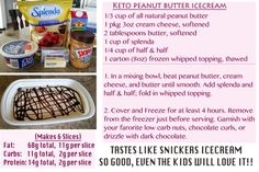 This dessert tastes so good even the kids will eat it!! LOW CARBS and oh soooo GOOD! Tastes like snickers ice-cream! Keto Heaven!!! A Must Try-- SO EASY to whip together! My very own KETO recipe!
