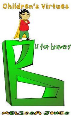 Children's #Book - Children's Virtues: B is for Bravery (Volume 2) by Melissa Jones, http://www.amazon.com/dp/B00I4I7AC6/ref=cm_sw_r_pi_dp_STR7tb0HA5117