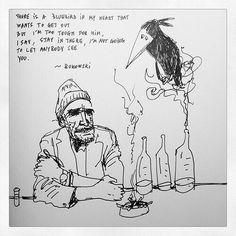 ~ Bukowski