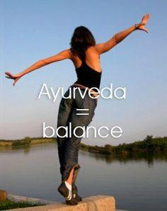 ayurveda = balancing