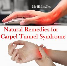 Natural Remedies for Carpel Tunnel Syndrome ~ MediMiss