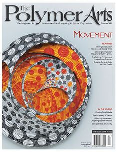 """We interrupt this week's looking at the ground for inspiration to being you the latest cover of The Polymer Arts magazine! The Summer issue is due to be released in the beginning of June and is packed with lots of """"moving"""" content, well, the theme is Movement! :) Please enjoy this cover with this intense wall piece by Bonnie Bishoff and J.M Syron and check out a peek of what's inside and our Inspirational Challenge on the blog, http://www.thepolymerarts.com/blog/12267"""