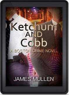 Ketchum and Cobb by James Mullen is the Indie Book of the Day for August 15th, 2013! http://indiebookoftheday.com/ketchum-and-cobb-by-james-mullen/