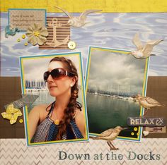 Down at the Docks - Scrapbook.com