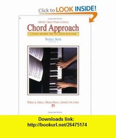 Alfreds Basic Piano Chord Approach Technic (Alfreds Basic Piano Library) (0038081013503) Willard Palmer, Morton Manus, Amanda Lethco , ISBN-10: 0739004379  , ISBN-13: 978-0739004371 ,  , tutorials , pdf , ebook , torrent , downloads , rapidshare , filesonic , hotfile , megaupload , fileserve