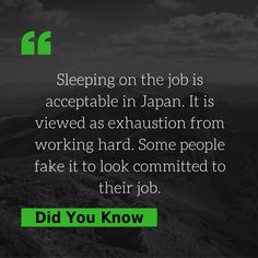 #DidYouKnow #ThursdayFacts : Sleeping on the job in acceptable in Japan. It is viewed as exhaustion from working hard. Some people fake it to look committed to their job :P What do you think of this - Good or Bad Idea? #JobFacts #PlacementIndia