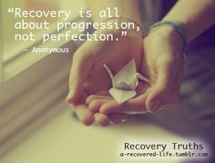 """Recovery is all about progression, not perfection"" (Anon) #anorexia #recovery #mentalhealth #eatingdisorders #quotes"