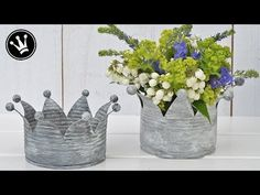 How to: Krone aus Blechdosen im Shabby- oder Vintage Stil / Zink-Look / Upcycling - YouTube