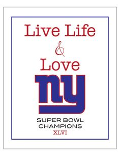 Live life and love NY GIANTS super bowl  champs