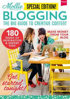 Mollie Makes Blogging is the big guide to creative content bringing you a complete guide to starting and developing your own blog