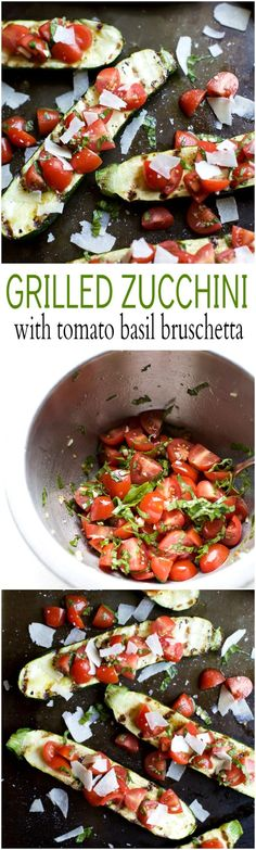 Incredible Crispy and tender Grilled Zucchini topped with a fresh Tomato Basil Bruschetta and Parmesan cheese.…: