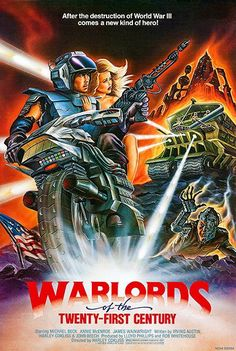 Warlords Of The Twenty-First Century - 1982 - Movie Poster Fiction Movies, Sci Fi Movies, Science Fiction, Horror Posters, Film Posters, Cinema Posters, Classic Movie Posters, Classic Movies, Post Apocalyptic Movies